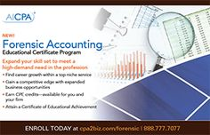 The new AICPA Forensic Accounting Educational Certificate is created to help you develop your expertise of one of hottest niches in the CPA profession. This program will give you the tools and strategies to distinguish yourself from other financial forensic professionals, expand your practice and increase earning potential. #CPA #accounting