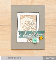 Hello Card by maggie holmes > Studio Calico June Kits