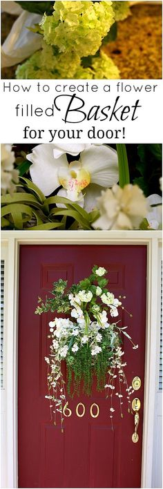 Create a huge flower filled basket for your front door, what a way to welcome guest! #flowers #doordecor #diyproject