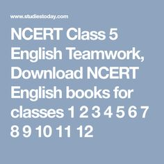 Ncert solutions for class 7 english chapter 2 bringing up kari ncert class 5 english teamwork download ncert english books for classes 1 2 3 4 fandeluxe Images
