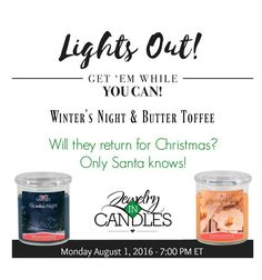 IT'S TIME FOR LIGHTS OUT!!!  This is the LAST chance to order these AMAZING Christmas in July scents... AND they are 25% off!! 😃 #scentedgems  #LightsOut  #ButterToffee  #WintersNight  #2giftsin1 #homedecor #ChristmasInJuly  #naturalsoy  #candles  Www.jewelryincandles.com/store/marinamcleod
