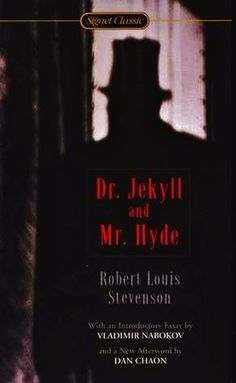 The Strange Case of Dr. Jekyll and Mr. Hyde  by Robert Louis Stevenson, Vladimir Nabokov (Introduction), Dan Chaon (Goodreads Author) (Afterword) #book #novel