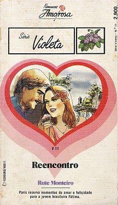 Clube Do Romance De Amor, Romances Amorosa e Romance Rebeca Blog: Reencontro - Rute Monteiro - Romances Amorosa Séri...