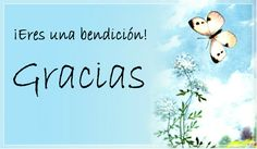 ¡Eres una bendición! Tarjetas Place Cards, Place Card Holders, Google, Christ, Qoutes Of Life, Gratitude, When Someone Loves You