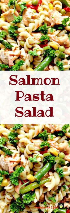 Salmon Pasta Salad - A wonderful fresh tasting side or main dish with ...