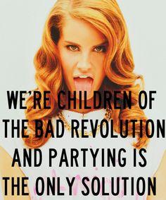Lana Del Rey #LDR #ChildrenoftheBadRevolution