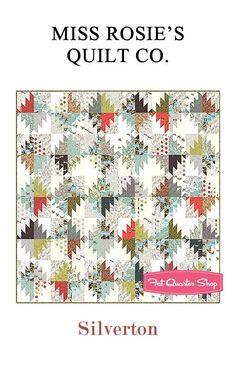 Silverton Quilt Pattern<BR>Miss Rosie's Quilt Company