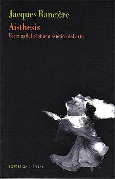 """OK - Rancière lee atentamente lo que otros han escrito (no sin fascinación) sobre determinadas obras, dando lugar a estas """"transformaciones"""" o puntos de inflexión en el régimen estético del arte."""