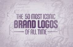 The 50 Most Iconic Brand Logos of All Time