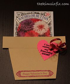 """Inexpensive Flower Seeds Valentines.. """"I love watching our friendship grow"""" (A great candy free school option!)   via TheKimSixFix.com"""