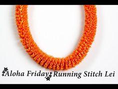 Aloha Friday - Simple Running Stitch Lei - YouTube