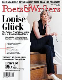 September/October 2014 | Poets & Writers Magazine | MFA Guide Issue, featuring Louise Gluck