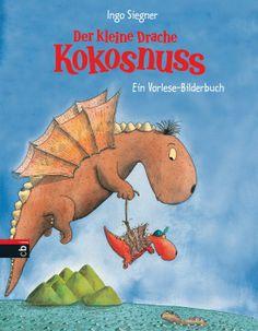 Der kleine Drache Kokosnuss - Ein Vorlese-Bilderbuch von Ingo Siegner