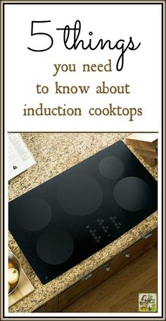 Are you considering replacing your gas or electric cooktop with an induction cooktop. Here are 5 things you need to know about induction cooktops.