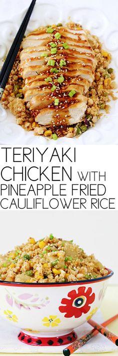 Teriyaki Chicken with Pineapple Fried Cauliflower Rice #chicken #recipes #asianchicken #asian #comfortfood