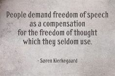 ― Søren Kierkegaard Quotations, Qoutes, All Galaxies, Taboo Topics, Freedom Of Speech, I Wish I Had, Social Anxiety, Intj, Thought Provoking