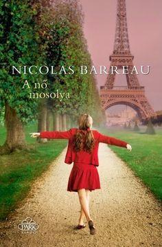 Nicolas Barreau: A nő mosolya - Szilvamag olvas