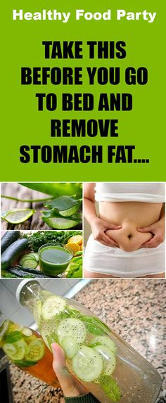 TAKE THIS BEFORE YOU GO TO BED AND REMOVE STOMACH FAT….