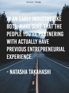 Natasha Takahashi is a chatbot-obsessed traveler, life hacker, singer, and Effective Altruist. She is the co-founder of School Bots, also the founder and Cheif Marketing Officer at Ineffable Marketing. She is one of the most renowned bot marketer guiding startups, businesses and organizations through their digital transformation with a focus on chatbots, messenger automation, social selling, social media marketing, and sales & marketing alignment.