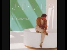 La Carretera I y II - Julio Iglesias
