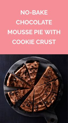 No-Bake Chocolate Mousse Pie With Cookie Crust | Get the recipe for No-Bake Chocolate Mousse Pie With Cookie Crust.