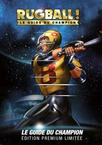 Space Adventure Cobra : Rugball ! Le Guide du Champion