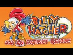 Billy Hatcher And The Giant Egg Playthrough #4: An Extinct Rescue