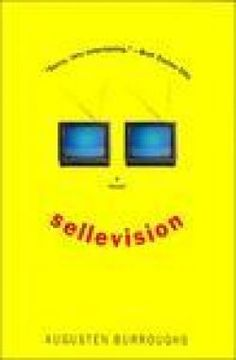 Sellevision - Augusten Burroughs, one of my most favorite novels of all time.