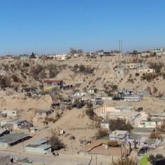 This is where my Sister and her Husband work week after week building houses. Ciudad Juarez, Mexico