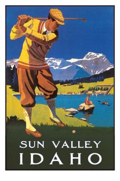 Vintage Travel Poster - USA - Idaho - Golf. I have never visited Idaho. I would like to visit this state.