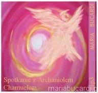 Spotkanie z Archaniołem Chamuelem mp3 - książka do słuchania