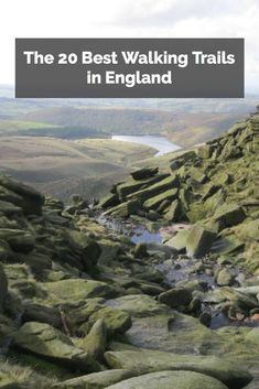 Here are 20 great walking trails to try out on your trip to England...