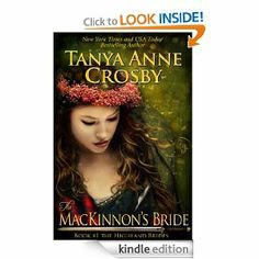 Amazon.com: The MacKinnon's Bride (The Highland Brides, Book 1) eBook: Tanya Anne Crosby: Kindle Store