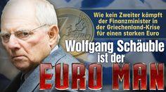 Wolfgang Schauble ist der Euro Man
