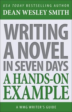 Writing a Novel in Seven Days