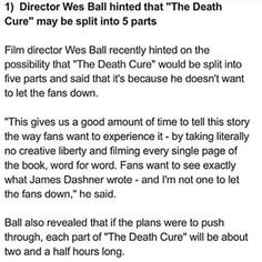 AAAAAHHHHHH<<<I'm sorry but I seriously doubt this. Way before this he said that they would only be doing one part for the death cure because he 'thinks that three is the magic number for a series instead of four or more'.