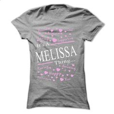 Its A MELISSA Thing - #hoodies #sweaters. GET YOURS => https://www.sunfrog.com/Names/Its-A-MELISSA-Thing-40016499-Ladies.html?60505