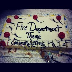 Firefighter retirement cake Xzaviers Sweet Shoppe Pinterest