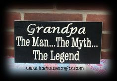 Grandpa The Man The Myth The Legend Sign-grandparent, grandpa, hand painted, family, wood, sign, primitive