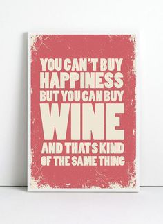 Wine | Happiness | Wine Humor | There is always time for humor.