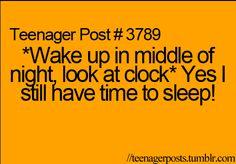 um just teenagers do this? I do this every night/morning haha