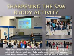 Leader in Me - Oak Grove School: Missouri Buddy Assembly: Sharpen the Saw Student Leadership, Leadership Activities, Leadership Coaching, Leadership Development, Classroom Activities, Classroom Ideas, Leadership Qualities, Seven Habits, 7 Habits