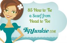 85 How to Tie a Scarf from Head to Toe