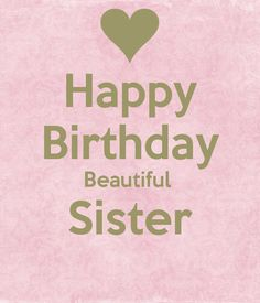 Happy Birthday Beautiful Sister Poster | cloé ! | Keep Calm-o-Matic