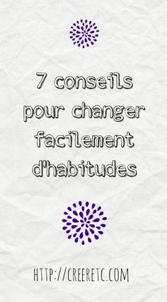 7 conseils pour changer facilement d'habitudes