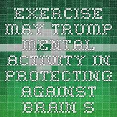 Exercise May Trump Mental Activity in Protecting Against Brain Shrinkage Chiropractic Clinic, Chronic Migraines, Brain Health, Physical Therapy, Helping People, Poetry, Healing, Journey, Exercise
