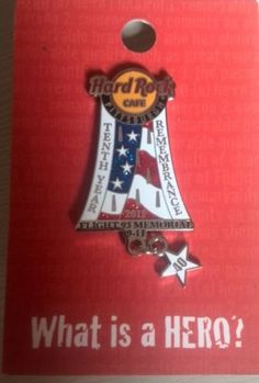Tenth-Year-Remembrance-What-is-a-HERO-LTd-Ed-Hard-Rock-Cafe-PIN-Spilla-Badge