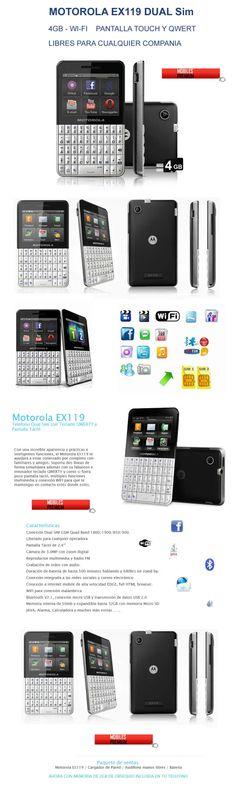 Motorola Ex119 Doble Sim Wifi - Mobiles Premium En Argentina
