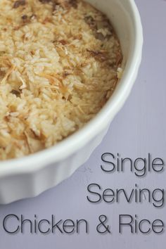 quick and easy meals for one! Chicken and Rice! This is my favorite dish and it's so nice to make a small portion for one person. done in 45 min!
