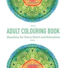 Adult Colouring Book: Mandalas for Stress Relief and Relaxation: Amazon.de: Colouring Book Artists: Fremdsprachige Bücher